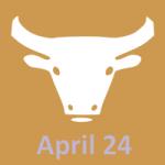 24. aprīlis Zodiaks ir Vērsis - pilnīga horoskopa personība